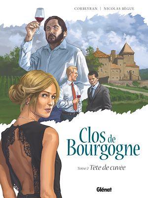 Téléchargez le livre :  Clos de Bourgogne - Tome 02