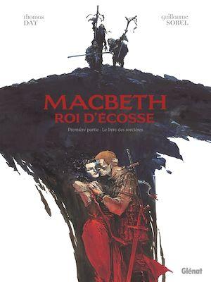 Téléchargez le livre :  Macbeth, roi d'Écosse - Tome 01