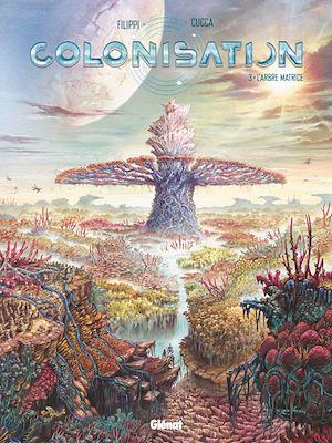 Téléchargez le livre :  Colonisation - Tome 03