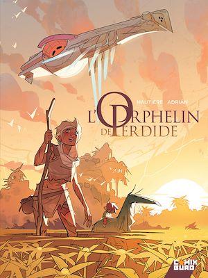 Téléchargez le livre :  L'Orphelin de Perdide - Tome 01