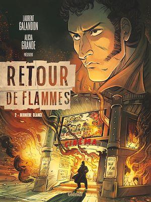 Téléchargez le livre :  Retour de flammes - Tome 02