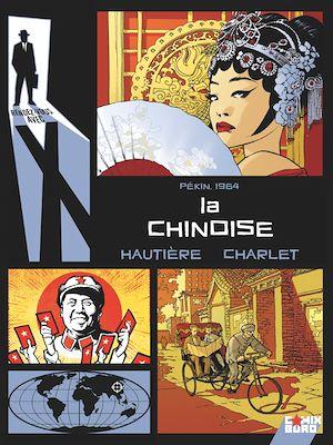 Téléchargez le livre :  Rendez-vous avec X - La Chinoise