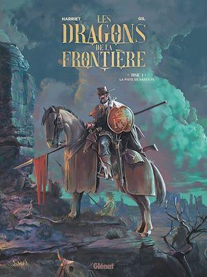 Téléchargez le livre :  Les Dragons de la Frontière - Tome 01