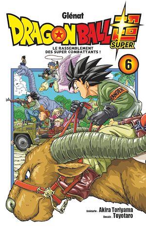 Téléchargez le livre :  Dragon Ball Super - Tome 06