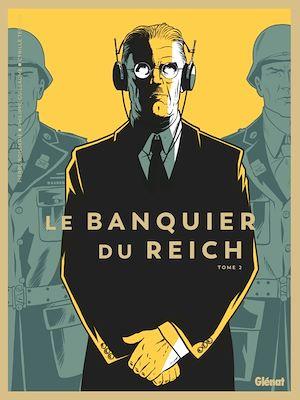 Téléchargez le livre :  Le Banquier du Reich - Tome 02