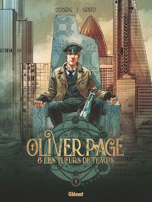 Téléchargez le livre :  Oliver Page & Les Tueurs de Temps - Tome 02