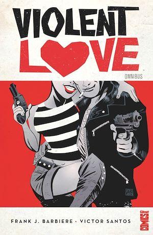 Téléchargez le livre :  Violent Love