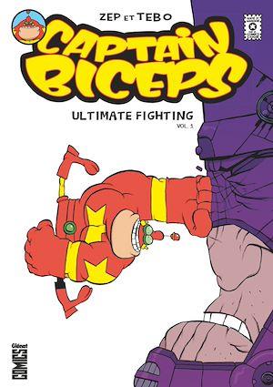 Téléchargez le livre :  Captain Biceps - Ultimate Fighting Vol. 1