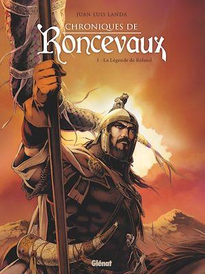 Téléchargez le livre :  Chroniques de Roncevaux - Tome 01