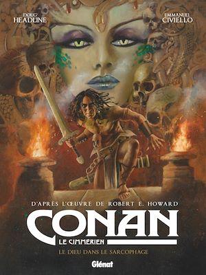 Téléchargez le livre :  Conan le Cimmérien -  Le dieu dans le sarcophage