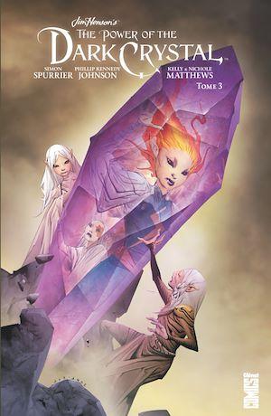 Téléchargez le livre :  Dark Crystal - Tome 03