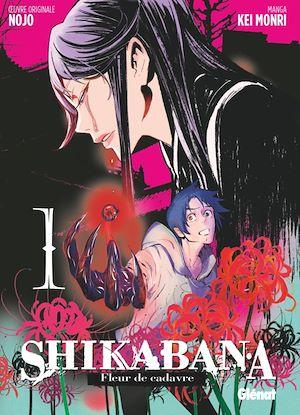 Téléchargez le livre :  Shikabana - Fleur de cadavre - Tome 01