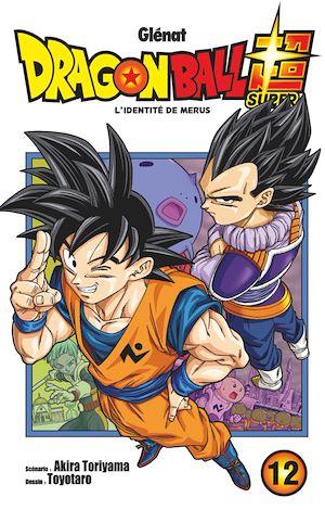 Téléchargez le livre :  Dragon Ball Super - Tome 12