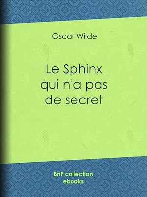 Téléchargez le livre :  Le Sphinx qui n'a pas de secret