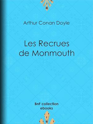 Téléchargez le livre :  Les Recrues de Monmouth
