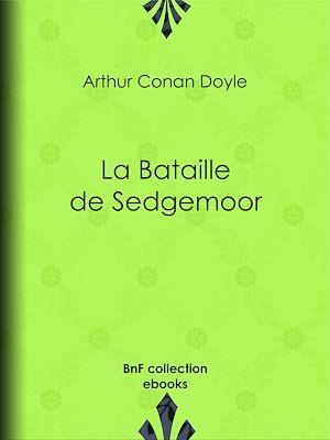 Téléchargez le livre :  La Bataille de Sedgemoor