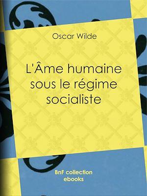 Téléchargez le livre :  L'Âme humaine sous le régime socialiste