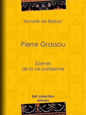Téléchargez le livre :  Pierre Grassou