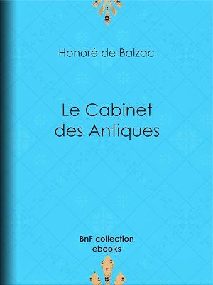Téléchargez le livre :  Le Cabinet des Antiques
