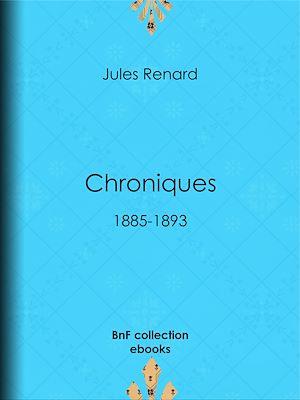 Téléchargez le livre :  Chroniques 1885-1893