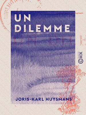 Téléchargez le livre :  Un dilemme