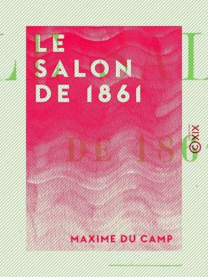 Téléchargez le livre :  Le Salon de 1861
