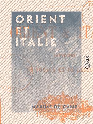 Téléchargez le livre :  Orient et Italie