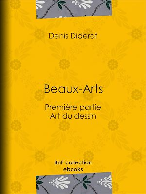 Téléchargez le livre :  Beaux-Arts, première partie - Art du dessin