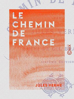 Téléchargez le livre :  Le Chemin de France