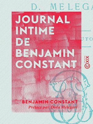 Téléchargez le livre :  Journal intime de Benjamin Constant