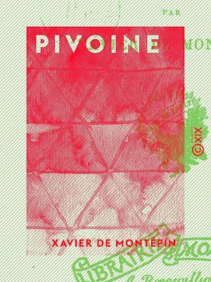Téléchargez le livre :  Pivoine