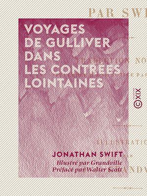 Téléchargez le livre :  Voyages de Gulliver dans les contrées lointaines