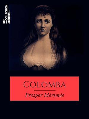 Téléchargez le livre :  Colomba
