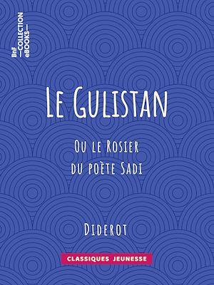 Téléchargez le livre :  Le Gulistan