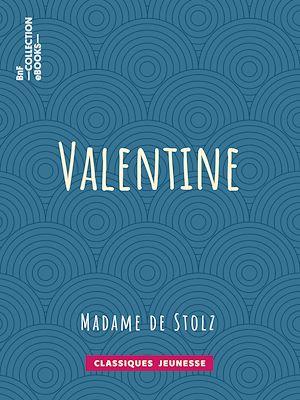 Téléchargez le livre :  Valentine