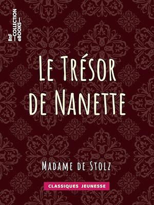 Téléchargez le livre :  Le Trésor de Nanette