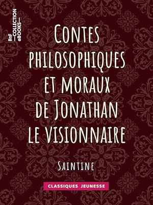 Téléchargez le livre :  Contes philosophiques et moraux de Jonathan le visionnaire