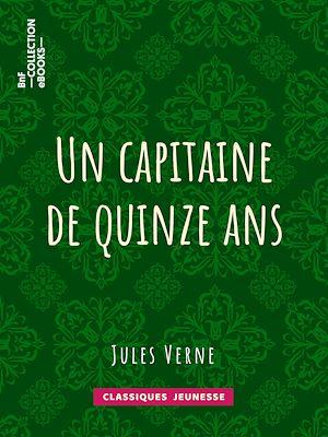 Téléchargez le livre :  Un capitaine de quinze ans