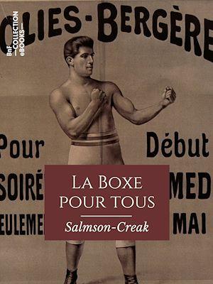 Téléchargez le livre :  La Boxe pour tous