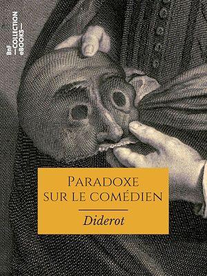 Téléchargez le livre :  Paradoxe sur le comédien