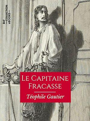 Téléchargez le livre :  Le Capitaine Fracasse