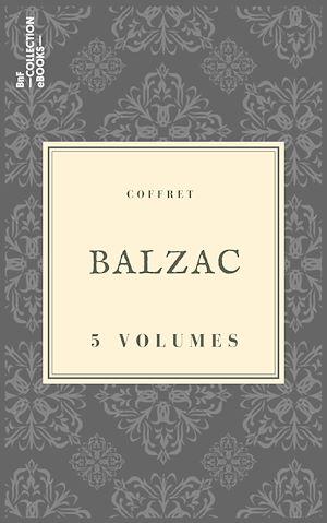 Téléchargez le livre :  Coffret Balzac