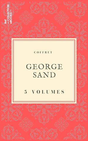 Téléchargez le livre :  Coffret George Sand