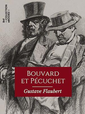 Téléchargez le livre :  Bouvard et Pécuchet