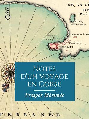 Téléchargez le livre :  Notes d'un voyage en Corse
