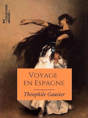 Téléchargez le livre :  Voyage en Espagne