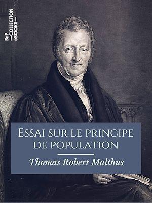 Téléchargez le livre :  Essai sur le principe de population