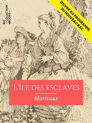 Téléchargez le livre :  L'Ile des esclaves