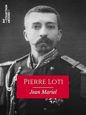 Téléchargez le livre :  Pierre Loti