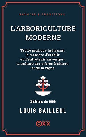 Téléchargez le livre :  L'Arboriculture moderne